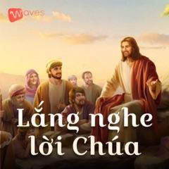Lắng nghe lời Chúa - WAVES - Bài giảng công giáo