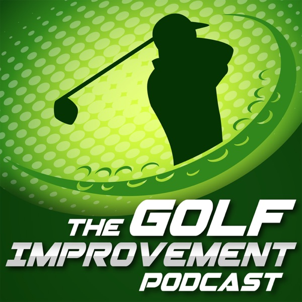 The Golf Improvement Podcast with Tony Wright