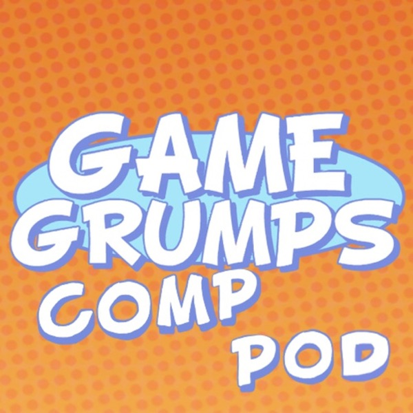 Game Grumps Comp Pod - Season 1