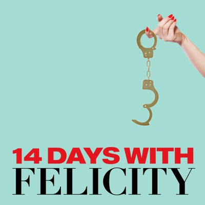 14 Days with Felicity:At Will Media / Animal Kingdom / Forever Dog