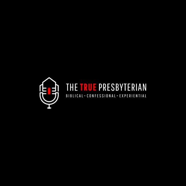 The True Presbyterian