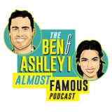 Image of The Ben and Ashley I Almost Famous Podcast podcast