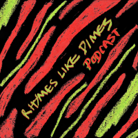 Rhymes Like Dimes Podcast podcast
