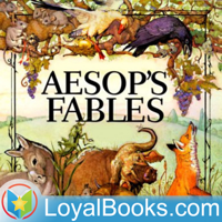 Aesop's Fables by Aesop podcast