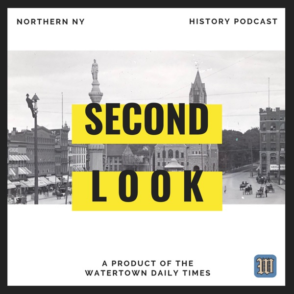 Second Look: Northern New York History
