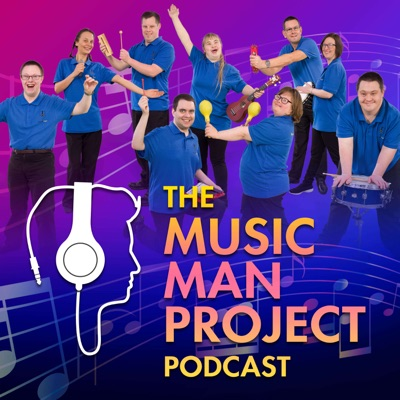 The Music Man Project Podcast