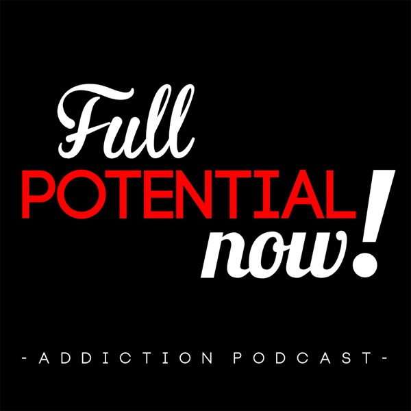 Full Potential, Now! Podcast