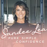 Pure Simple Confidence - Sandee Lea podcast