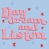 Daydream and Listen artwork