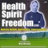 Health Spirit Freedom: Teaching 5D Ascension & High Vibrational Health artwork