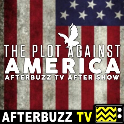 The Plot Against America After Show Podcast:AfterBuzz TV