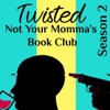 Twisted: Not Your Momma's Book Club