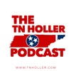 The Tennessee Holler Podcast artwork