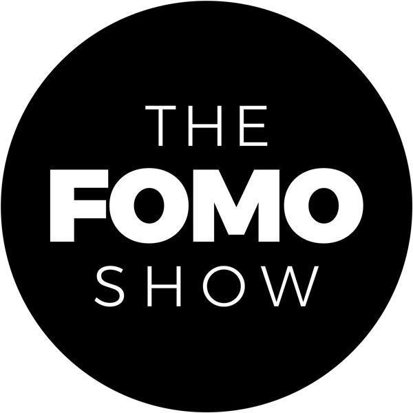 The FOMO Show • a future tech podcast