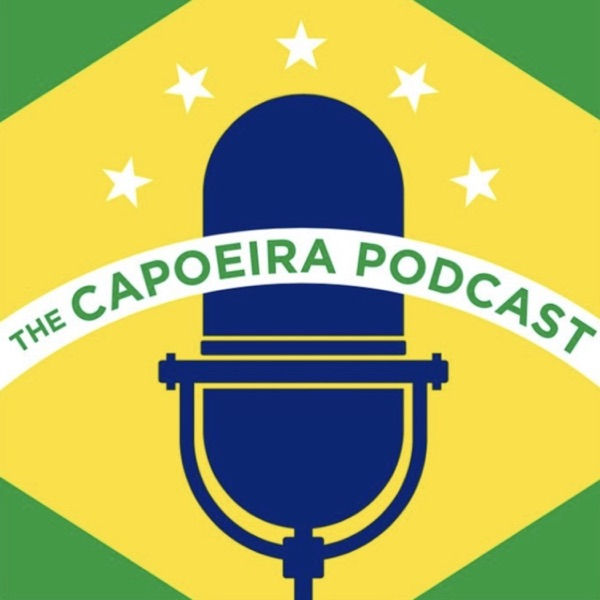 The Capoeira Podcast