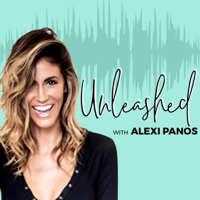 UNLEASHED with Alexi Panos podcast