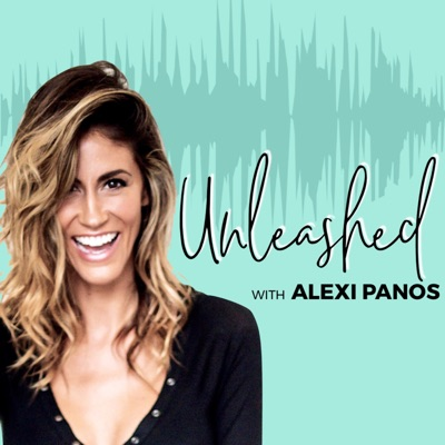 UNLEASHED with Alexi Panos®- Happiness, Personal Development, Leadership, Purpose, Success, Money, Relationships and Motivation to Live Your Best Life!:Alexi Panos