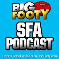 BigFooty Sweet Football Association Podcast podcast