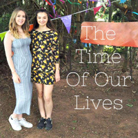 The Time of Our Lives podcast