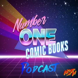 Number One Comic Books on Apple Podcasts