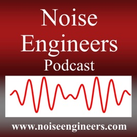 podcast | Noise Engineers - Acoustical Consultants - Environmental