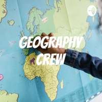 Geography Crew podcast