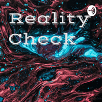 Reality Check podcast