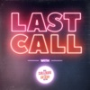 Last Call With Carla Marie & Anthony artwork