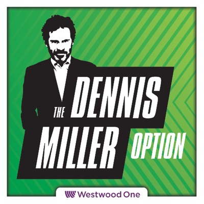 The All New Dennis Miller Option:Westwood One