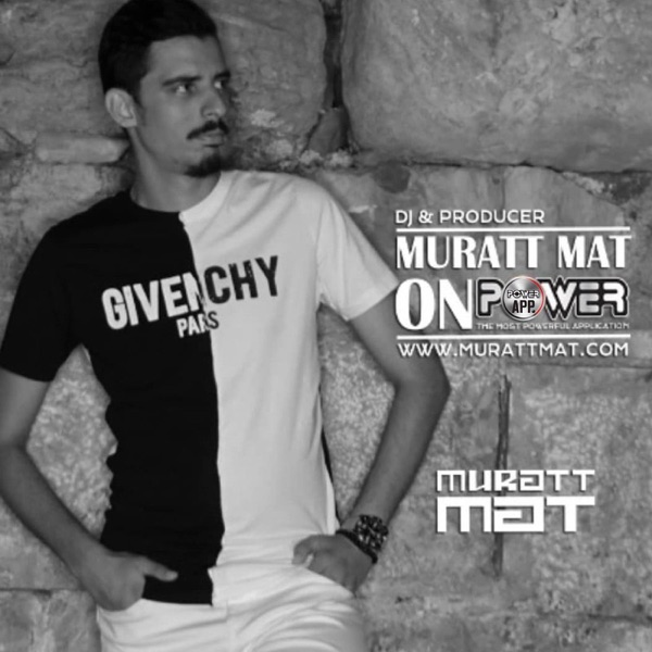 PowerApp DJ Cast - Muratt Mat Podcasts