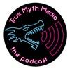 The True Myth Media Podcast artwork