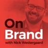On Brand with Nick Westergaard artwork