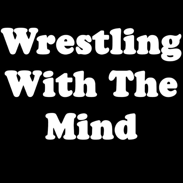 Wrestling With The Mind