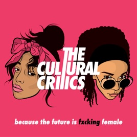 The Cultural Critics: Ep  70 - All I Want For My Birthday