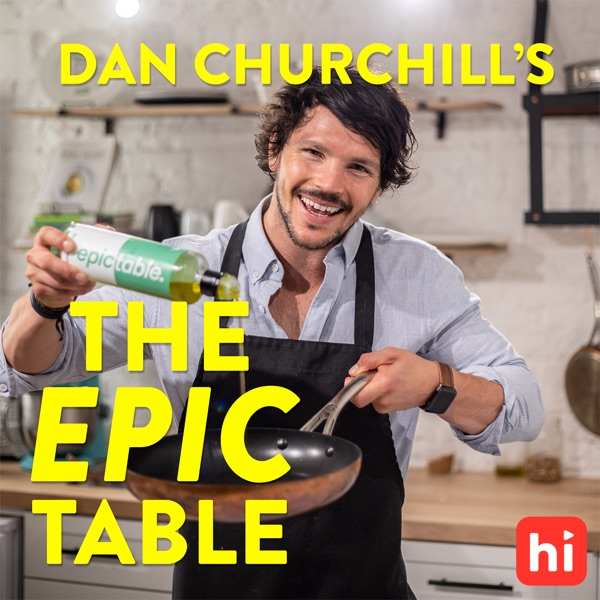 Dan Churchill's The Epic Table