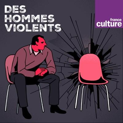 Des hommes violents:France Culture