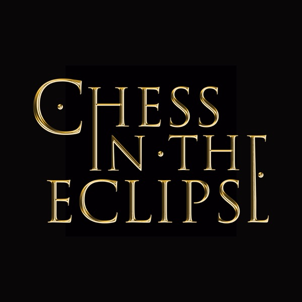 Chess In The Eclipse