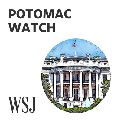 WSJ Opinion: Potomac Watch:Paul Gigot, The Wall Street Journal