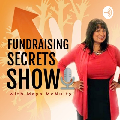Fundraising Secrets Show