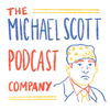 The Michael Scott Podcast Company - An Office Podcast - The Michael Scott Podcast Company