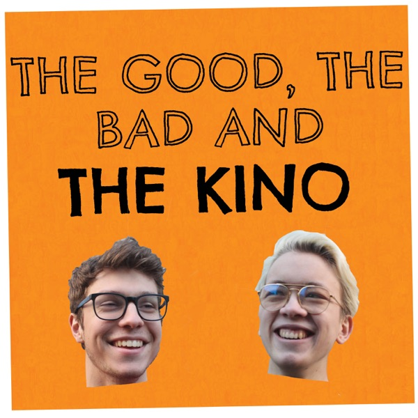 The Good, The Bad and The Kino