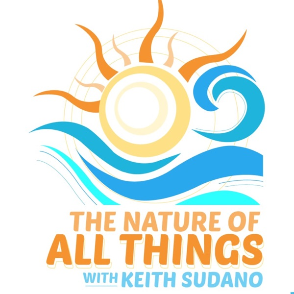 """KEITH SUDANO's """"The Nature of All Things..."""""""