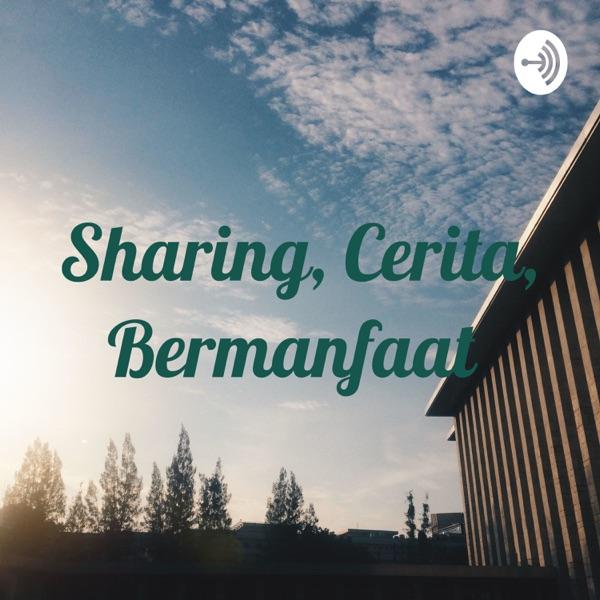 Sharing, Cerita, Bermanfaat