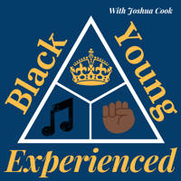 Black, Young and Experienced podcast