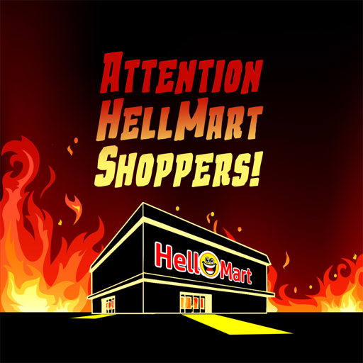 Cover image of Attention HellMart Shoppers!