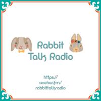 Rabbit Talk Radio podcast