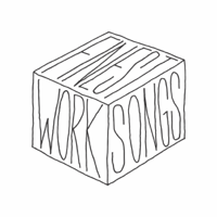 Finest Worksongs podcast