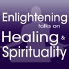 Enlightening Talks on Healing and Spirituality