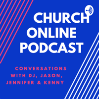 Church Online Podcast podcast