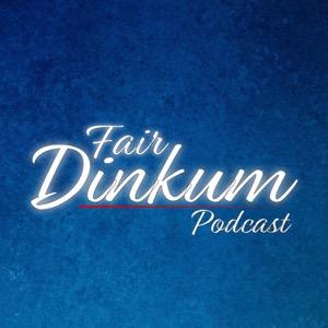 FairDinkum Podcast